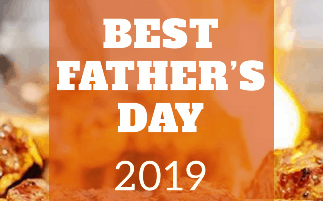 Best Father's Day Gift Experiences He Will Never Forget 2019