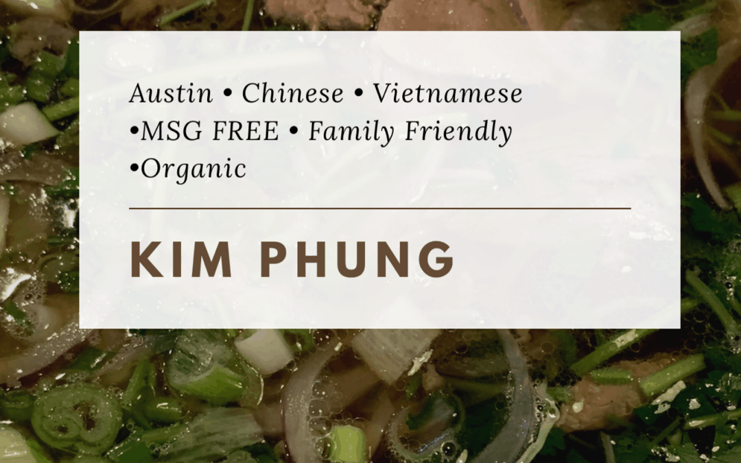 Kim Phung a Family Style Chinese and Vietnamese Restaurant in Austin
