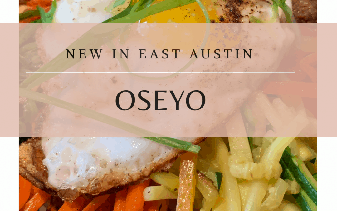 Oseyo, New Korean Restaurant in East Austin