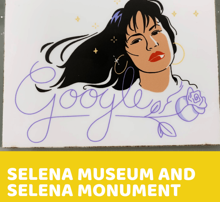 Corpus Christi – Day 4 – The Selena Museum and Selena Monument