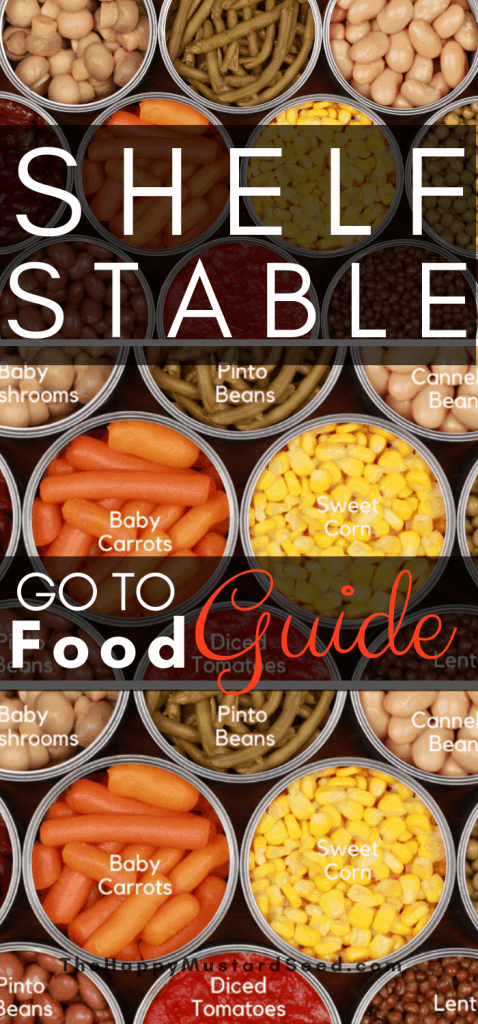 Shelf Stable Food, What is Shelf Stable, What are shelf stable foods