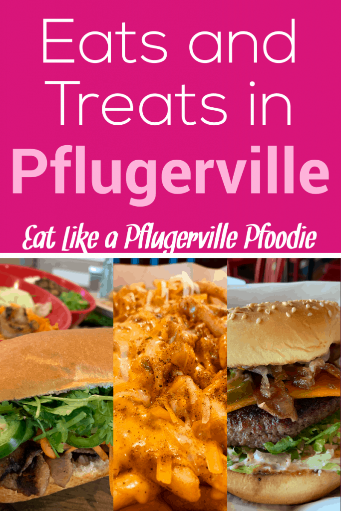 Eats and Treats in {Pflugerville}