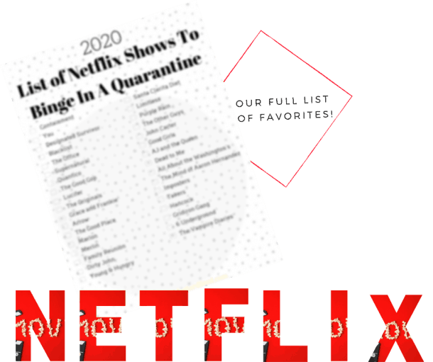 Netflix-shows-and-movies-to-Binge-in-a-Quarantine-Our-Full-List-of-Favorite