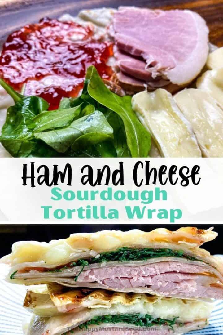 Ham-And-Cheese-Wrap-On-Open-Sourdough-Tortilla
